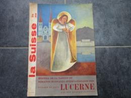 LUCERNE - Mystère De La Passion Et Semaines Musicales Internationales (48 Pages) - Toerisme