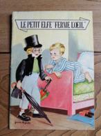 """LE PETIT MARCHAND DE SABLE / Jeanne Lagarde (Le Petit Elfe """"Ferme L'Oeil"""") / 1957 - Livres, BD, Revues"""