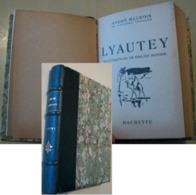WW1 - LIVRE «LYAUTEY » D'André Maurois 1939 - Books, Magazines, Comics