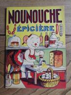 NOUNOUCHE EPICIERE / DURST / Années 50 - Books, Magazines, Comics