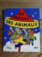 1956 - AU PARADIS DES ANIMAUX / N°1 / LA VACHE QUI RIT (de Benjamin Rabier) - Books, Magazines, Comics
