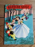 1958 - BLANCHE NEIGE Et Les SEPT NAINS (Conte De GRIMM) - J. GOUPPY - Books, Magazines, Comics