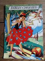 1958 - FABLES CHOISIES - J. GOUPPY - Books, Magazines, Comics