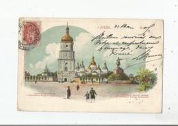 KIEV (UKRAINE) LA CATHEDRALE SAINTE SOPHIE ET LE MONUMENT BOGDAN CHMELNIKI 1905 - Ucraina