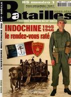 INDOCHINE 1945 1946 LE RENDEZ-VOUS RATE ARMEE JAPON OSS VIET-MINH CEFEO TONKIN - Libri