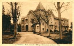 BAYONNE = Clinique Chirurgicale Du Docteur Delay   ..  969 - Bayonne