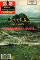 39 45 MAGAZINE INDOCHINE 1945 1954  2  HAIPHONG  HANOI - Books