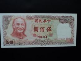 TAÏWAN : 500 YUAN   1981    P 1987     NEUF - Taiwan