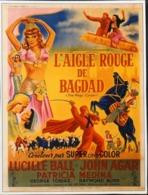 """CINEMA - Affichette Du Film """" L'AIGLE ROUGE De BAGDAD """" Réalisé Par Lew Landers, Sorti En 1951 - TBE - Manifesti & Poster"""