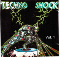 CD N°2053 - TECHNO SHOCK - VOL.1 - COMPILATION 12 TITRES - Dance, Techno & House