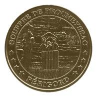 Monnaie De Paris , 2011 , Le Bugue Sur Vézère , Gouffre De Proumeyssac , Périgord - Monnaie De Paris