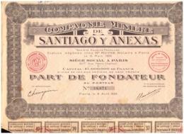 France. Action. Part De Fondateur. Compagnie Minière De Santiago Y Anexas. 1925. + 40 Coupons - Mijnen