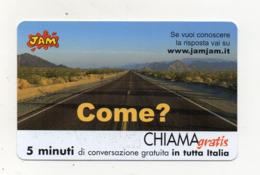 """Scheda Telefonica """" Chiama Gratis """"  Jam - Come? - 5 Minuti - Nuova - Scadenza 8.6.2002 - (FDC17552) - Italien"""