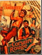 """CINEMA - Affichette Du Film """" LE CORSAIRE ROUGE """" Réalisé Par Robert Siodmak Avec Burt Lancaster ,Sorti En 1952 - TBE - Manifesti & Poster"""