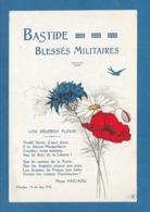BASTIDE BLESSES MILITAIRES LOU DRAPEOU FLOURI 1916 - Patriottisch