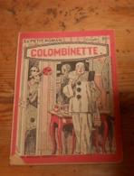 Colombinette. Henry De Forge. Début XX°. - Books, Magazines, Comics