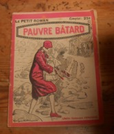 Pauvre Bâtard. Yvon Léo. 1928. - Livres, BD, Revues