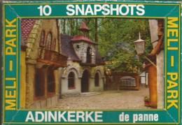 De Panne - Adinkerke / Méli-Park 10 Snapshots - De Panne