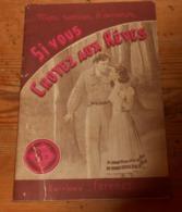 Si Vous Croyez Aux Rêves. Jean Des Chaises. 1950. - Books, Magazines, Comics