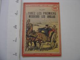 TIREZ LES PREMIERS MESSIEURS LES ANGLAIS 1937 P Darcy ROUFF L'Histoire Vecue - Livres, BD, Revues