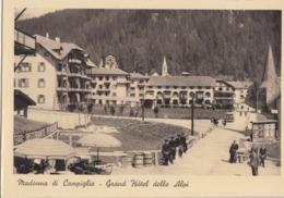 MADONNA DI CAMPIGLIO-TRENTO-=GRAND HOTEL=DELLE ALPI-CARTOLINA NON VIAGGIATA -ANNO 1937 - Trento
