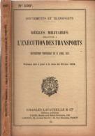 REGLES MILITAIRES EXECUTION DES TRANSPORTS 1938 MANUEL REGLEMENT CHEMINS FER ET AUTOMOBILE - Livres