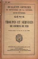 GENIE TROUPES ET SERVICES CHEMINS DE FER 1936 MANUEL REGLEMENT BULLETIN OFFICIEL - Livres
