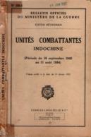 UNITES COMBATTANTES EN INDOCHINE 1945 1954 BULLETIN OFFICIEL - Libri