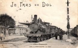 Thematiques 35 Ille Et Vilaine Dol De Bretagne Je Pars De Dol La Gare Train Cachet Regiment Artillerie - Dol De Bretagne