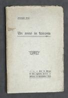 Giuseppe Ovio - Un Anno In Ferrovia - Per Nozze Cognato - Milano Novembre 1904 - Libros, Revistas, Cómics