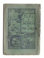Viaggi - Eugenio Pelerzi - Tipi E Scorci Di Vita Cinese - 1^ Ed. 1922 - Libros, Revistas, Cómics