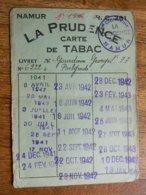 TABAC+BELGRADE+GUERRE 39/45:RARE CARTE DE TABAC DE LA COOPERATIVE LA PRUDENCE DE GOURDINNE GEORGES 1941/42/43/1944/1945 - Documents