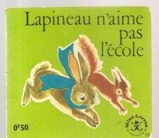 Collection Mini-Livres Hachette N°22 De 1963 Lapineau N'aime Pas L'école - Libri, Riviste, Fumetti