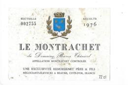 Etiquette  - LE MONTRACHET - REMOISSENET Père & Fils - Domaine Baron Thénard - 1976 - - Bourgogne