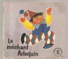 Collection Mini-Livres Hachette N°66 De 1965 Le Méchant Arlequin - Books, Magazines, Comics