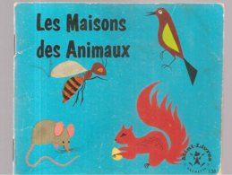Collection Mini-Livres Hachette N°138 De 1967 La Maison Des Animaux - Libri, Riviste, Fumetti