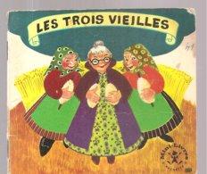 Collection Mini-Livres Hachette N°105 De 1966 Les Trois Vieilles - Books, Magazines, Comics
