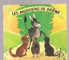 Collection Mini-Livres Hachette N°110 De 1966 Les Musiciens De Brême - Libri, Riviste, Fumetti