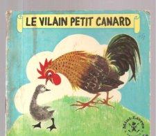 Collection Mini-Livres Hachette N°108 De 1966 Le Vilain Petit Canard - Libros, Revistas, Cómics
