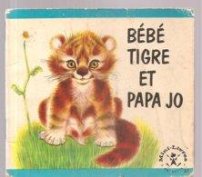 Collection Mini-Livres Hachette N°53 De 1964 Bébé Tigre Et Papa JO - Books, Magazines, Comics