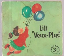 Collection Mini-Livres Hachette N°67 De 1965 Lili Veux-Plus - Books, Magazines, Comics