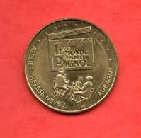 Médaille Souvenir LE PETIT MONDE DE MARCEL PAGNOL- AUBAGNE (Voir-photos - 2019