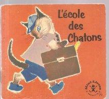 Collection Mini-Livres Hachette N°72 De 1965 L'école Des Chatons - Libri, Riviste, Fumetti