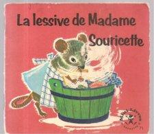 Collection Mini-Livres Hachette N°71 De 1965 La Lessive De Madame Souricette - Books, Magazines, Comics