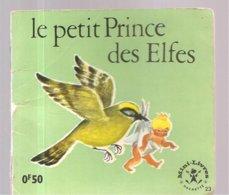 Collection Mini-Livres Hachette N°23 De 1963 Le Petit Prince Des Elfes - Books, Magazines, Comics