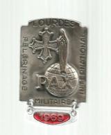 Insigne , Broche ,militaria , PELERINAGE MILITAIRE INTERNATIONALE , LOURDES ,1989, 2 Scans , Frais Fr 1.65 E - Badges & Ribbons