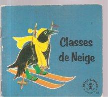 Collection Mini-Livres Hachette N°69 De 1965 Classes De Neige - Books, Magazines, Comics