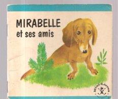 Collection Mini-Livres Hachette N°51 De 1964 Mirabelle Et Ses Amis (Romain Simon) - Livres, BD, Revues