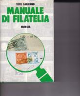 Vito Salierno Manuale Di Filatelia Buone Condizioni Ma Con Qualche Riga Evidenziata - Manuali