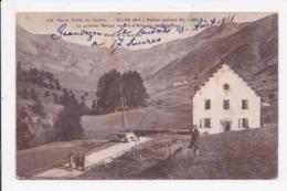 CP 04 ALLOS Le Premier Refuge Du Col D'Allos Ou De  Valgelaye - France